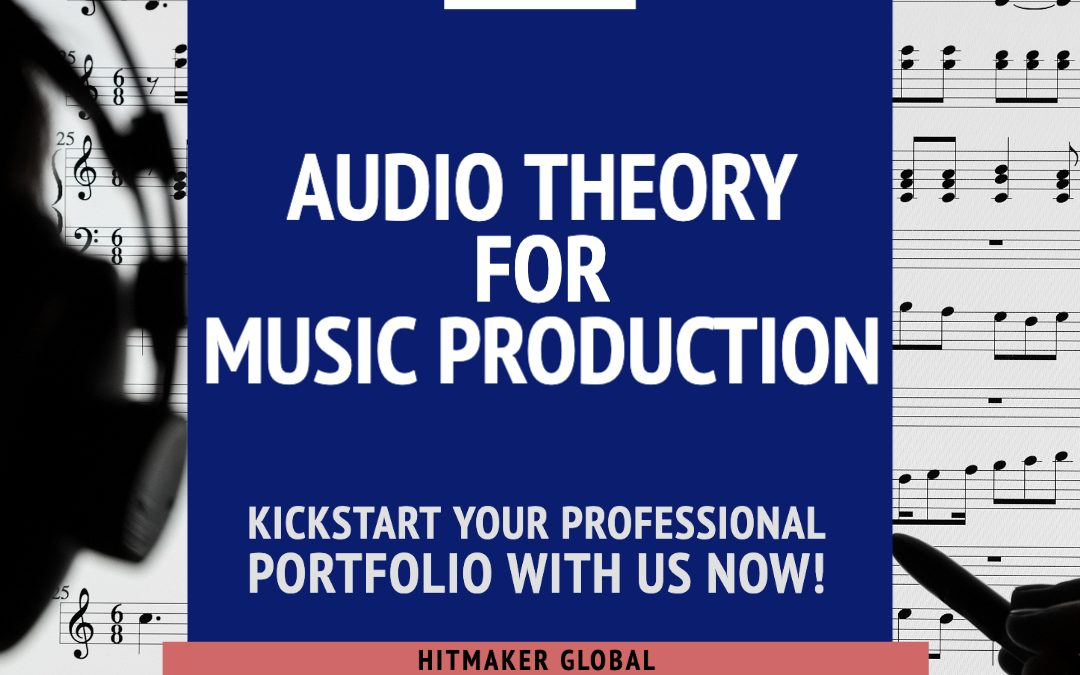Audio Theory for Music Production